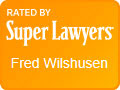 Rated by SuperLawyers | Fred Wilshusen